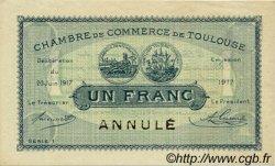 1 Franc FRANCE régionalisme et divers Toulouse 1917 JP.122.28 SPL à NEUF
