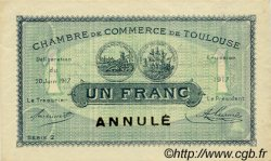 1 Franc FRANCE régionalisme et divers TOULOUSE 1917 JP.122.30 SPL à NEUF