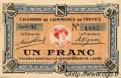 1 Franc FRANCE régionalisme et divers Troyes 1918 JP.124.06 TTB à SUP
