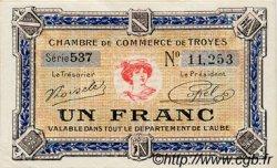 1 Franc FRANCE régionalisme et divers TROYES 1918 JP.124.14 TTB à SUP