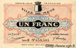 1 Franc FRANCE régionalisme et divers METZ 1918 JP.131.04 TTB à SUP