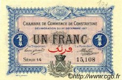 1 Franc FRANCE régionalisme et divers Constantine 1917 JP.140.15 SPL à NEUF