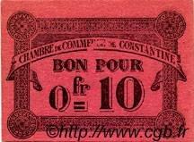 10 Centimes FRANCE régionalisme et divers CONSTANTINE 1915 JP.140.47 TTB à SUP