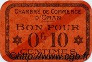 10 Centimes FRANCE régionalisme et divers ORAN 1916 JP.141.43 SPL à NEUF