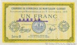 1 Franc FRANCE régionalisme et divers Montluçon, Gannat 1915 JP.084.16 TTB+
