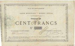 100 Francs FRANCE régionalisme et divers Saint-Quentin 1870 JER.02.18f TB+