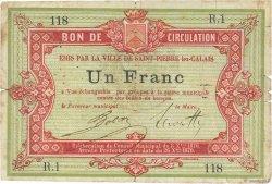 1 Franc FRANCE régionalisme et divers Saint-Pierre-Lez-Calais 1870 JER.62.26a B+