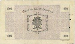 1000 Francs FRANCE régionalisme et divers SAINT-QUENTIN 1915 JPNEC.02.2081 TTB