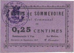 25 Centimes FRANCE régionalisme et divers SOMMEVOIRE 1917 JPNEC.52.30 SPL