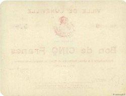5 Francs FRANCE régionalisme et divers LUNEVILLE 1914 JPNEC.54.77 SPL