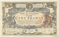 100 Francs FRANCE régionalisme et divers ROUBAIX 1917 JPNEC.59.2173