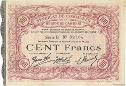100 Francs FRANCE régionalisme et divers CAMBRAI 1916 JPNEC.59.496 SUP