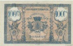 100 Francs FRANCE régionalisme et divers ROANNE 1945  SUP