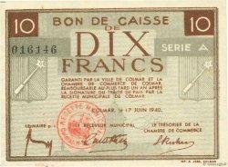 10 Francs FRANCE régionalisme et divers COLMAR 1940 K.015 pr.NEUF