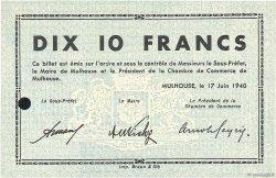 10 Francs FRANCE régionalisme et divers MULHOUSE 1940 K.070 pr.NEUF