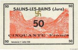 50 Francs FRANCE régionalisme et divers Salins-Les-Bains 1940 K.114b NEUF
