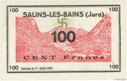 100 Francs FRANCE régionalisme et divers Salins-Les-Bains 1940 K.115b NEUF