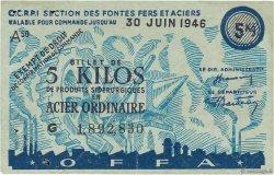 5 Kilos Acier ordinaire FRANCE régionalisme et divers  1946  TTB