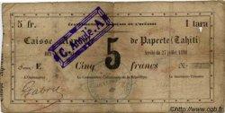 5 FRANCS - 1 tara - BON DE CAISSE TAHITI  1880 P. -s B+