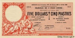 FIVE DOLLARS / CINQ PIASTRES INDOCHINE FRANÇAISE  1902 PS.440 NEUF