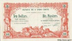 TEN DOLLARS / DIX PIASTRES INDOCHINE FRANÇAISE  1901 PS.438 SUP