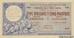 5 Dollars / 5 Piastres INDOCHINE FRANÇAISE  1897 P.028s pr.SPL