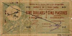 5 Dollars / 5 Piastres INDOCHINE FRANÇAISE  1900 P.029 var B à TB