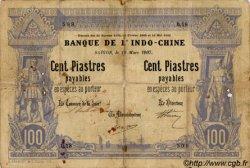 100 Piastres - 100 Piastres INDOCHINE FRANÇAISE Saïgon 1907 P.033 B à TB
