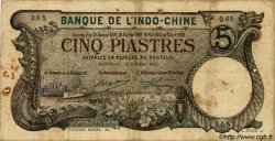 5 Piastres INDOCHINE FRANÇAISE  1900 P.016b B+