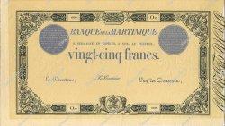 25 Francs MARTINIQUE  1899 P.07a SPL