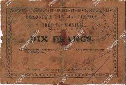 10 Francs MARTINIQUE  1895 P.05 B