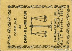 5 Centimes DRA-EL-MIZAN ALGÉRIE DRA-EL-MIZAN 1917 JPCV.01 pr.NEUF