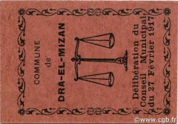 10 Centimes ALGÉRIE Dra-el-Mizan 1917 JPCV.02 pr.NEUF