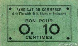 10 Centimes MOSTAGANEM ALGÉRIE MOSTAGANEM 1916 JPCV.02 SUP