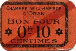 10 Centimes ORAN ALGÉRIE ORAN 1916 JP.047 SPL