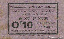 10 Centimes OUED-EL-ALLEUG ALGÉRIE OUED-EL-ALLEUG 1916 JPCV.02 SPL
