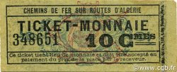 10 Centimes Ticket Monnaie ALGÉRIE CFRA 1920 JPCV.15 SUP