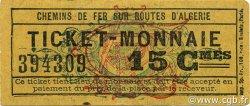 15 Centimes Ticket Monnaie ALGÉRIE CFRA 1920 JPCV.16 TTB