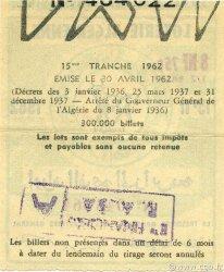 8,75 NF Loterie ALGÉRIE  1962 P.-- SUP