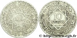 MOROCCO - FRENCH PROTECTORATE 10 Francs an 1352 1933 Paris
