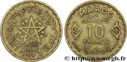 MOROCCO - FRENCH PROTECTORATE 10 Francs AH1371 1952 Paris