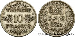 TUNISIE - PROTECTORAT FRANÇAIS 10 Francs au nom du Bey Ahmed datée 1353 1934 Paris TTB