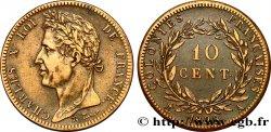 COLONIES FRANÇAISES - Charles X, pour la Guyane 10 CentimesCharles X 1828 Paris - A TTB+