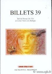 Billets 39 - lEst de la mer Noire à la Baltique PRIEUR Michel, DESSAL Jean-Marc, RAMOS Fabienne