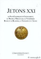 JETONS 21 - centre ouest de la France : le pays Chartrain et Châteaudun, le Maine, lOrléanais, le Vendômois, Blois et le Blaisois, la Touraine et lAnjou PRIEUR Michel