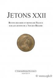 JETONS 22 : bustes des rois et reines de France sur les jetons de lAncien Régime PRIEUR Michel