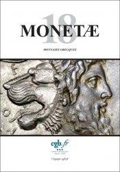 MONETAE 18 - Monnaies Grecques CORNU Joël, SCHMITT Laurent
