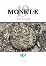 MONETAE 19 - Monnaies Provinciales CORNU Joël, SCHMITT Laurent