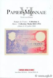 PAPIER-MONNAIE 6, Banque de France : collection «A», Maroc : collection Michel BECUWE DESSAL Jean-Marc, PRIEUR Michel