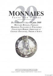 Monnaies 39 monnaies royales, féodales, modernes et étrangères Collections Robert (Ardennes) et Coupaye (Toulouse), Trésor dAchun PRIEUR Michel, SCHMITT Laurent